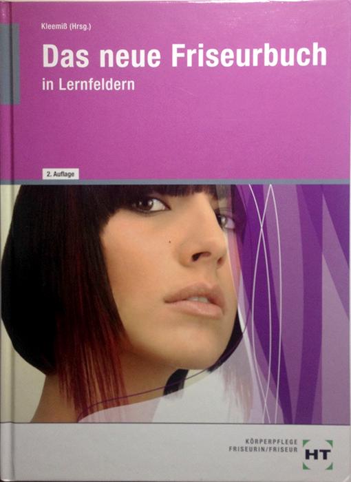 Das neue Friseurbuch Lehrbuch für Friseure
