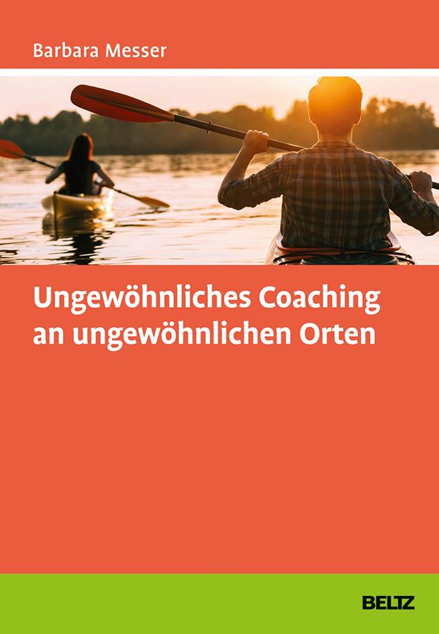 Ungewöhnliches-Coaching-an-ungewöhnlichen-Orten-978-3-407-36630-6