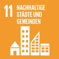 SDG 11: Städte und Siedlungen inklusiv, sicher, widerstandsfähig und nachhaltig gestalten