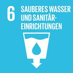 SDG 6: Verfügbarkeit und nachhaltige Bewirtschaftung von Wasser und Sanitärversorgung für alle gewährleisten