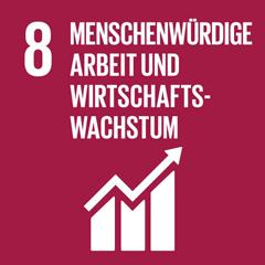 SDG 8: Dauerhaftes, breitenwirksames und nachhaltiges Wirtschaftswachstum, produktive Vollbeschäftigung und menschenwürdige Arbeit für alle fördern